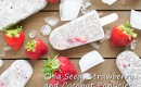 Chia Seed Recipe – Chia Seed, Strawberry & Coconut Popsicles
